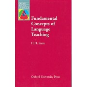 Fundamental Concepts of Language Teaching by H. H. Stern
