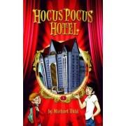 Hocus Pocus Hotel by Michael Dahl
