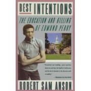 Best Intentions by Robert Sam Anson