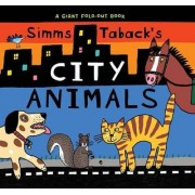 Simm's Taback's City Animals by Simms Taback