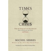 Times of Crisis by Michel Serres