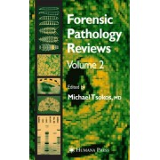Forensic Pathology Reviews by Michael Tsokos