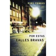 Por Estas Calles Bravas by Thomas