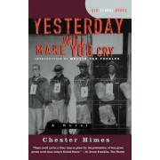 Yesterday Will Make You Cry by Melvin Van Peebles