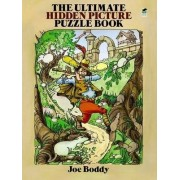 The Ultimate Hidden Picture Puzzle Book by Joe Boddy