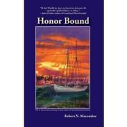 Honor Bound by Robert N Macomber