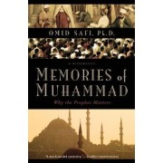 Memories of Muhammad: Why the Prophet Matters by Omid Safi
