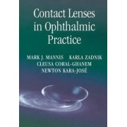 Contact Lenses in Ophthalmic Practice by Mark J. Mannis