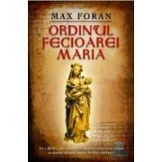 Ordinul fecioarei Maria - Max Foran - Class