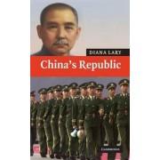 China's Republic by Diana Lary