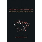 Sacrifice and Atonement by Stephen Finlan