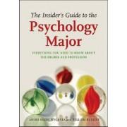 Insider's Guide to the Psychology Major by Amira Rezec Wegenek