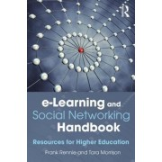 E-Learning and Social Networking Handbook by Frank Rennie