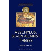 Aeschylus: Seven Against Thebes by Isabelle Torrance