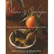 Olives & Oranges by Sara Jenkins