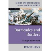 Barricades and Borders by Robert Gildea