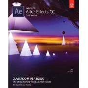 Adobe After Effects CC Classroom in a Book 2015 by Lisa Fridsma