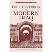 Four Centuries of Modern Iraq by Stephen Hemsley Longrigg