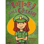 Mallory Goes Green! by Laurie B Friedman