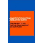 Qualitative Educational Research in Action by Tom O'Donoghue
