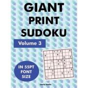 Giant Print Sudoku Volume 3 by Clarity Media