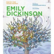 Poetry for Young People: Emily Dickinson by Frances Schoonmaker Bolin