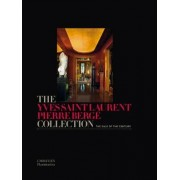 The Yves Saint Laurent - Pierre Berge Collection by Francois De Ricqles