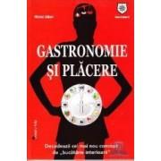 Gastronomie si placere - Michel Gillain