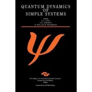 Quantum Dynamics of Simple Systems by G.L. Oppo