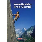 Yosemite Valley Free Climbs by Greg Barnes