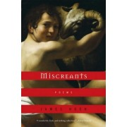 Miscreants by James Hoch