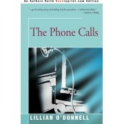 The Phone Calls by Lillian O'Donnell