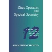 Dirac Operators and Spectral Geometry by Giampiero Esposito