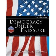Democracy Under Pressure by Milton C. Cummings