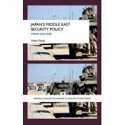 Japan's Middle East Security Policy by Yukiko Miyagi