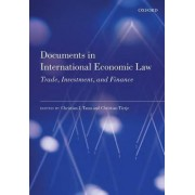 Documents in International Economic Law by Christian J. Tams