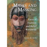 Masks and Masking by Gary Edson