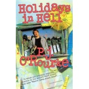 Holidays in Hell by O Rourke