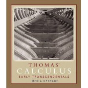 Thomas' Calculus Early Transcendentals: Media Update by George Thomas
