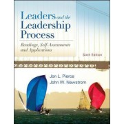 Leaders and the Leadership Process by Jon L. Pierce