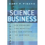 Science Business by Gary P. Pisano