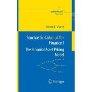 Stochastic Calculus for Finance I by Steven E. Shreve