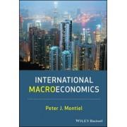 International Macroeconomics by Peter J. Montiel