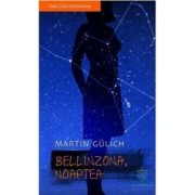 Bellinzona noaptea - Martin Gulich