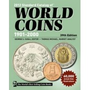 Standard Catalog of World Coins 1901-2000 2012 by George S. Cuhaj
