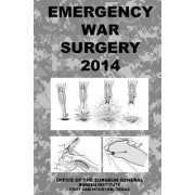 Emergency War Surgery 2014 by Office of the Surgeon General
