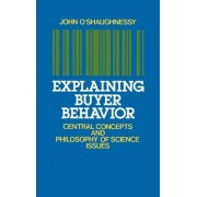 Explaining Buyer Behavior by John O'Shaughnessy