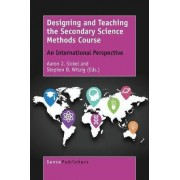 Designing and Teaching the Secondary Science Methods Course by Aaron Sickel