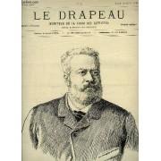 Le Drapeau N°4, 4ème Année : Edmont About, De Liphart D'après Liebert - 1806, Vedette Sur La Route D'iéna, Dessin De Jules Lavee D'après Dupray.