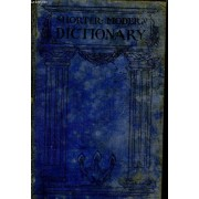 The Shorter Modern Dictionary Of The English Language